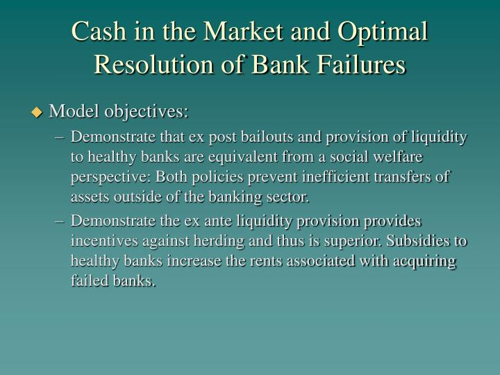 Cash in the Market and Optimal Resolution of Bank Failures