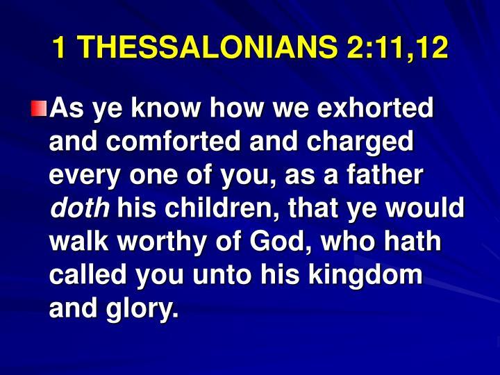 1 THESSALONIANS 2:11,12