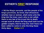 esther s first response