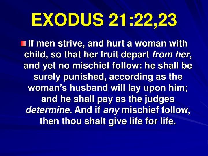 EXODUS 21:22,23