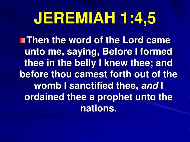 JEREMIAH 1:4,5