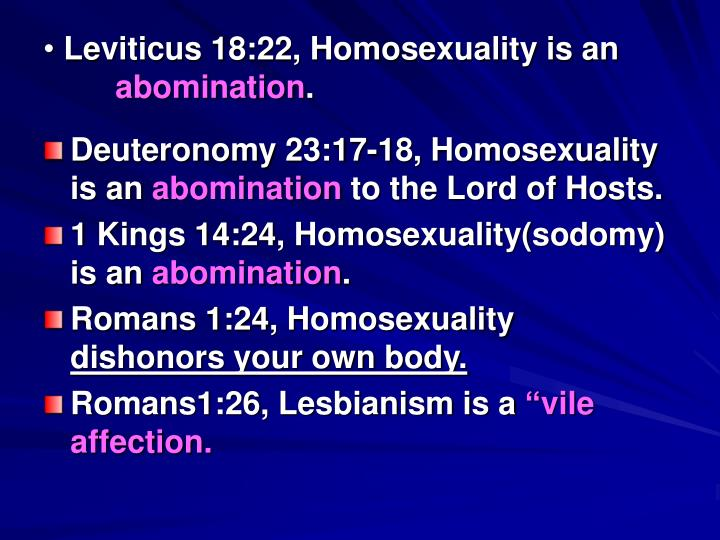 Leviticus 18:22, Homosexuality is an