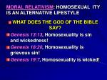 moral relativism homosexual ity is an alternative lifestyle
