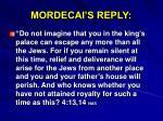 mordecai s reply