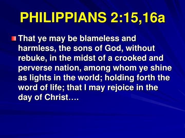 PHILIPPIANS 2:15,16a