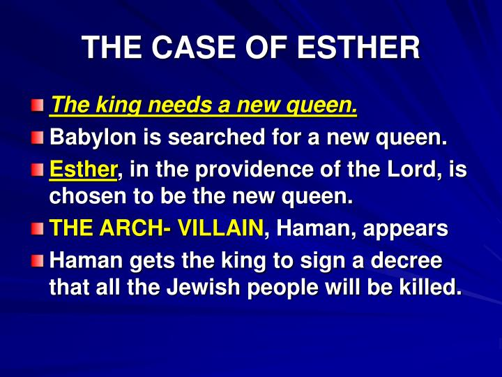 THE CASE OF ESTHER