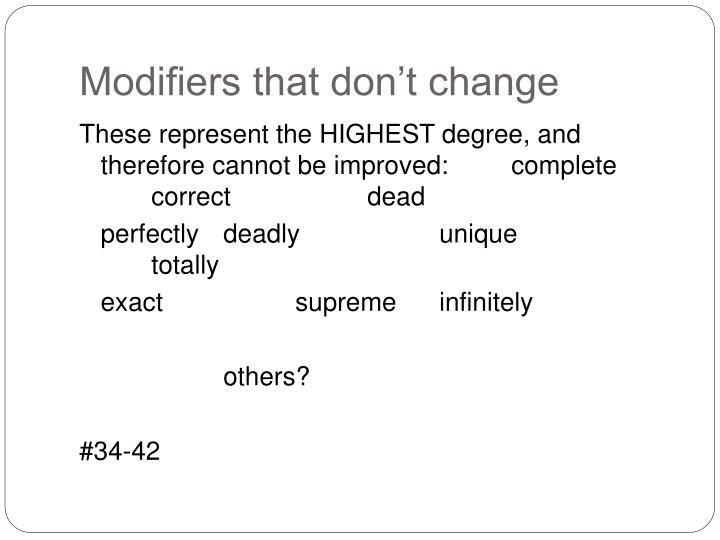Modifiers that don't change