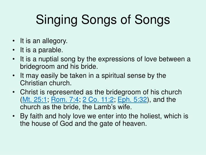 Singing Songs of Songs