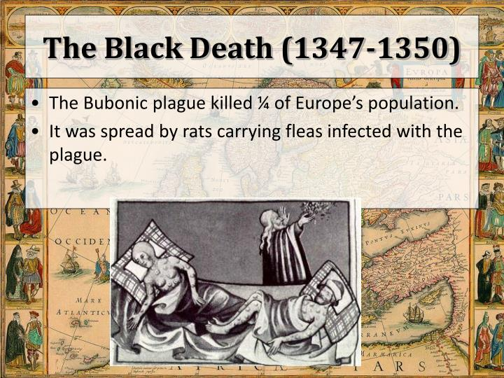 The Black Death (1347-1350)