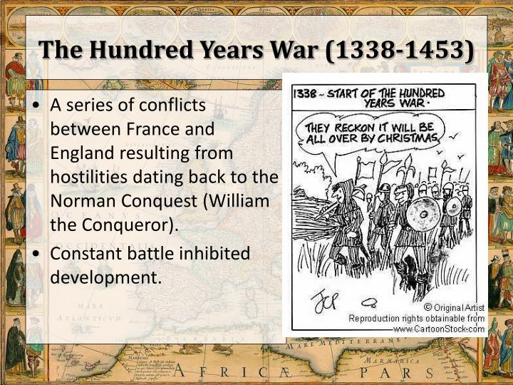 The Hundred Years War (1338-1453)