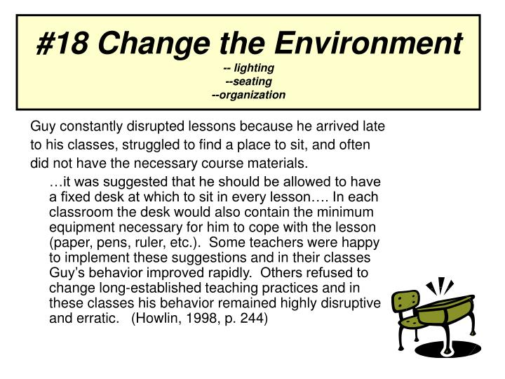#18 Change the Environment