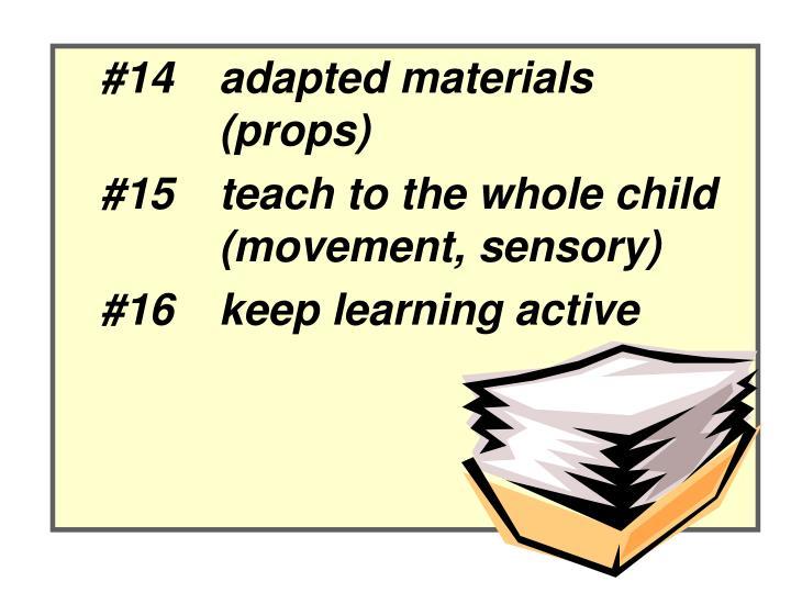 #14adapted materials (props)