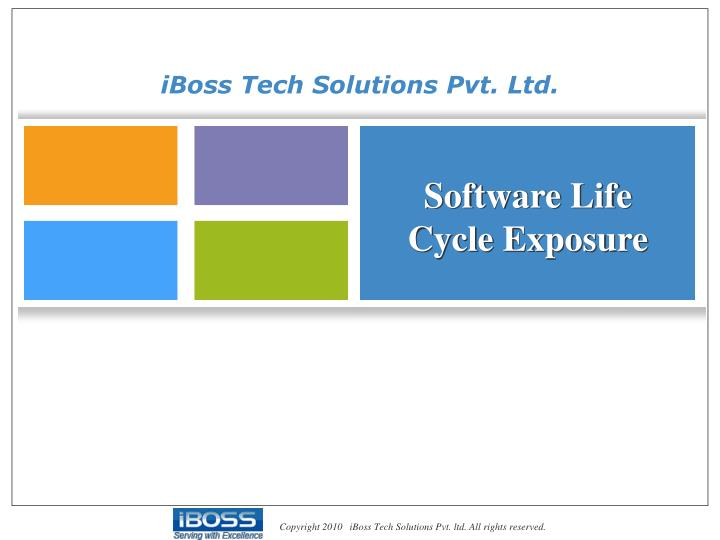 Software Life Cycle Exposure