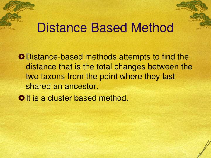 Distance Based Method