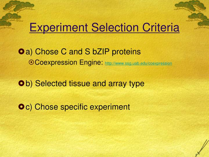 Experiment Selection Criteria