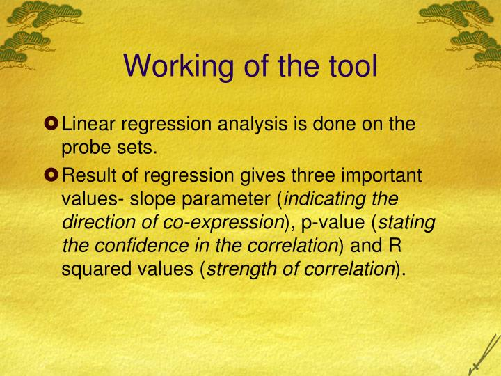 Working of the tool