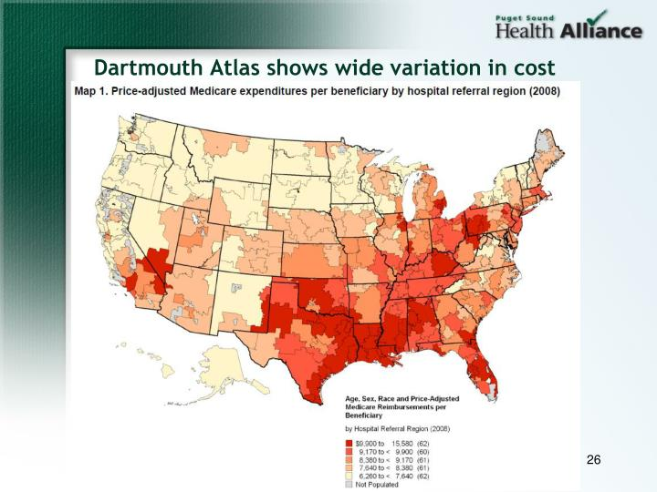 Dartmouth Atlas shows wide variation in cost