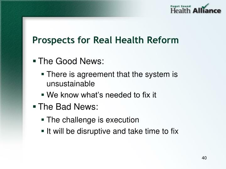 Prospects for Real Health Reform