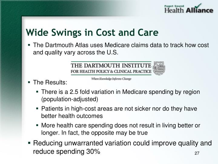 Wide Swings in Cost and Care