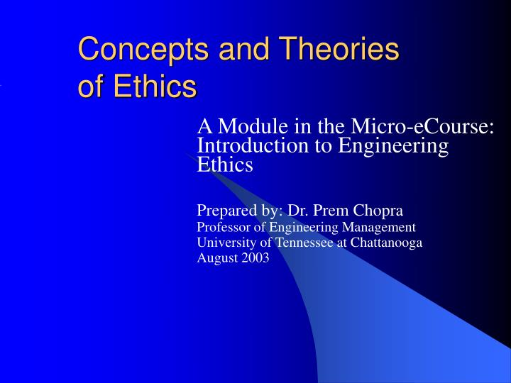 Concepts and theories of ethics