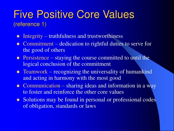 Five Positive Core Values