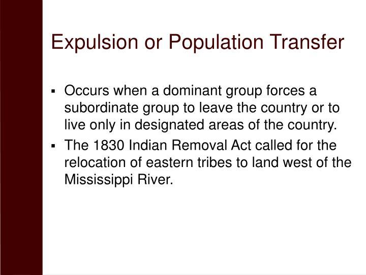 Expulsion or Population Transfer