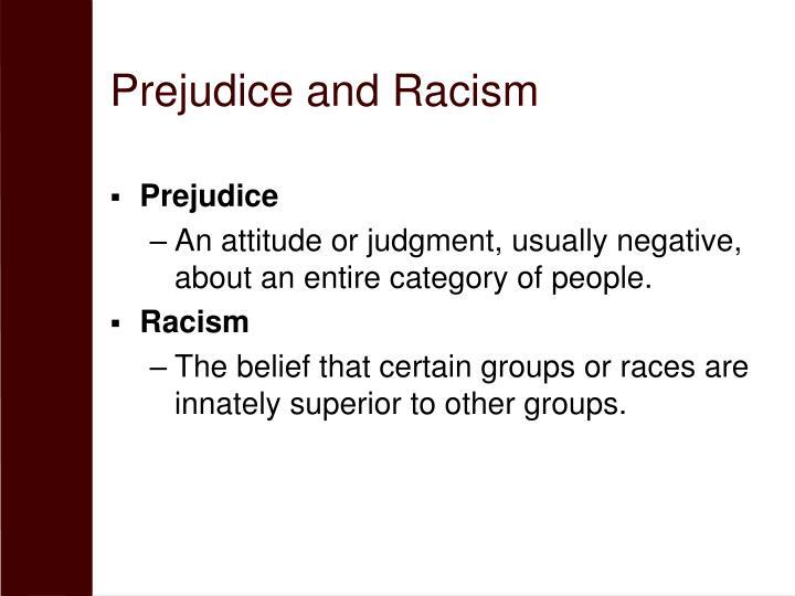 Prejudice and Racism