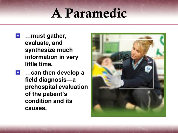 A Paramedic