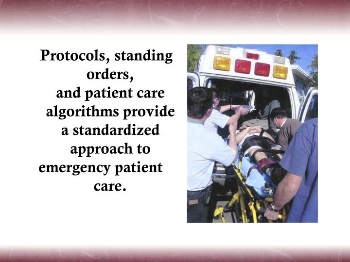 Protocols, standing orders,