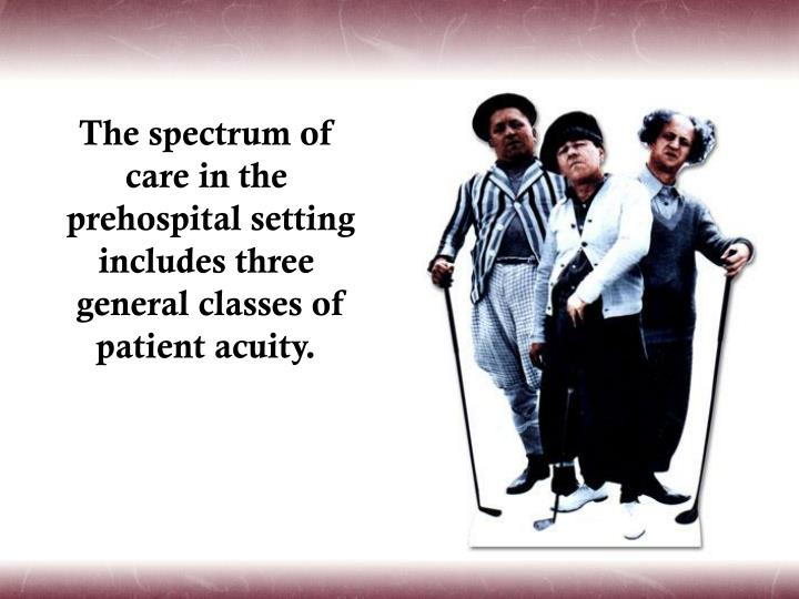 The spectrum of care in the