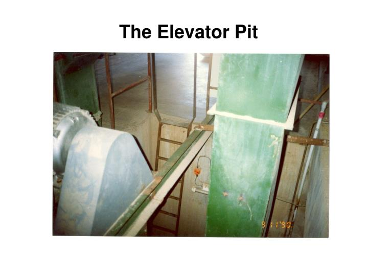 The Elevator Pit