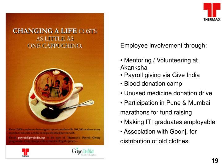 Employee involvement through: