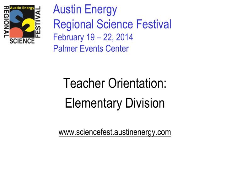 Austin energy regional science festival february 19 22 2014 palmer events center