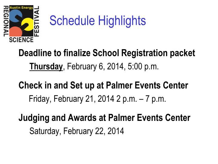 Deadline to finalize School Registration packet