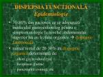 dispepsia functional epidemiologie