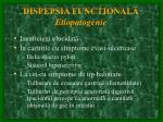 dispepsia functional etiopatogenie