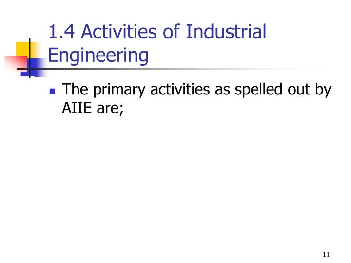 1.4 Activities of Industrial Engineering