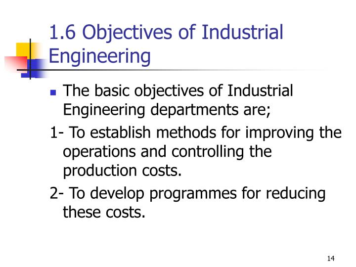 1.6 Objectives of Industrial Engineering