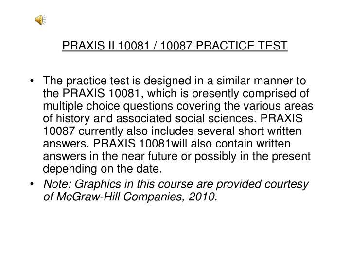 PRAXIS II 10081 / 10087 PRACTICE TEST
