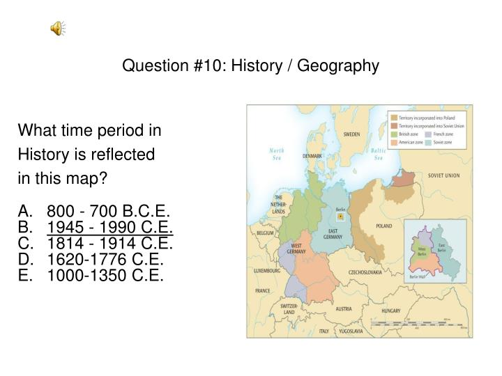 Question #10: History / Geography