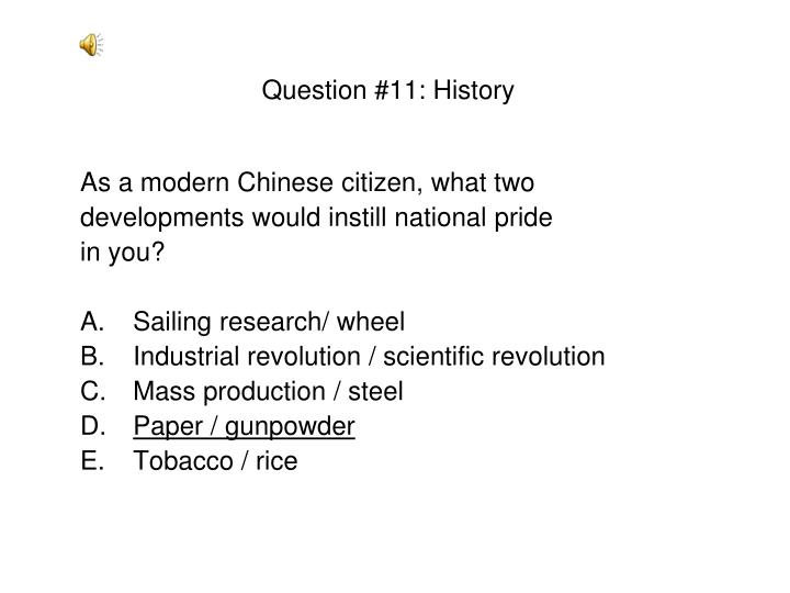 Question #11: History