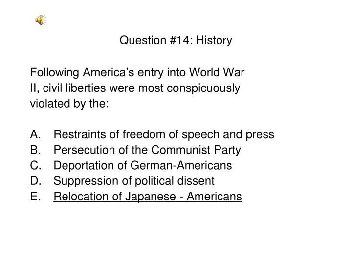 Question #14: History