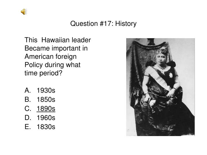 Question #17: History