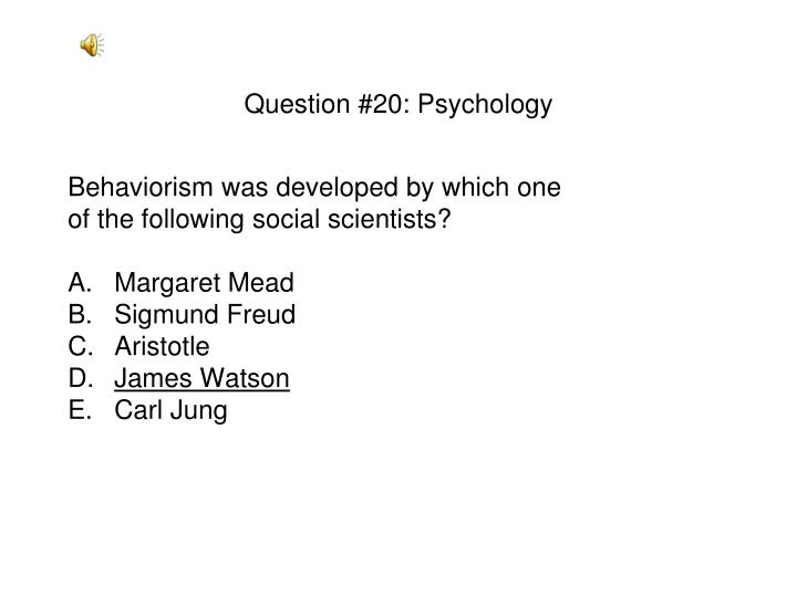 Question #20: Psychology
