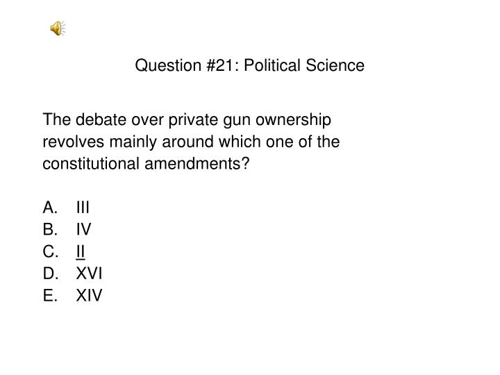 Question #21: Political Science