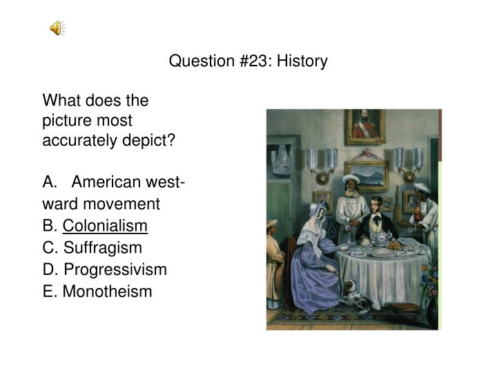 Question #23: History