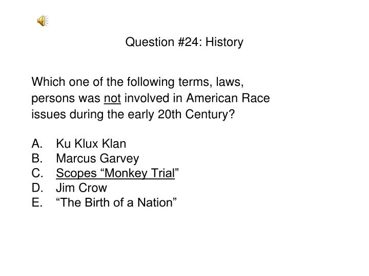 Question #24: History