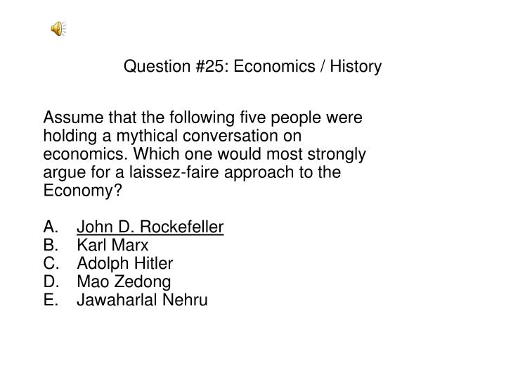 Question #25: Economics / History