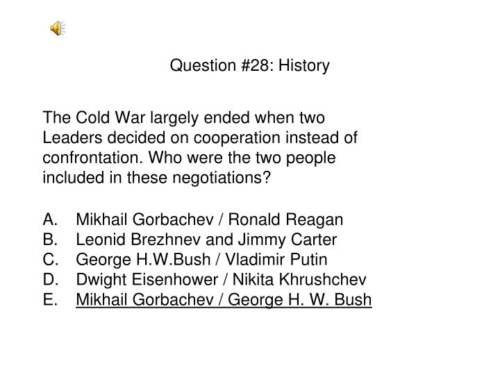 Question #28: History