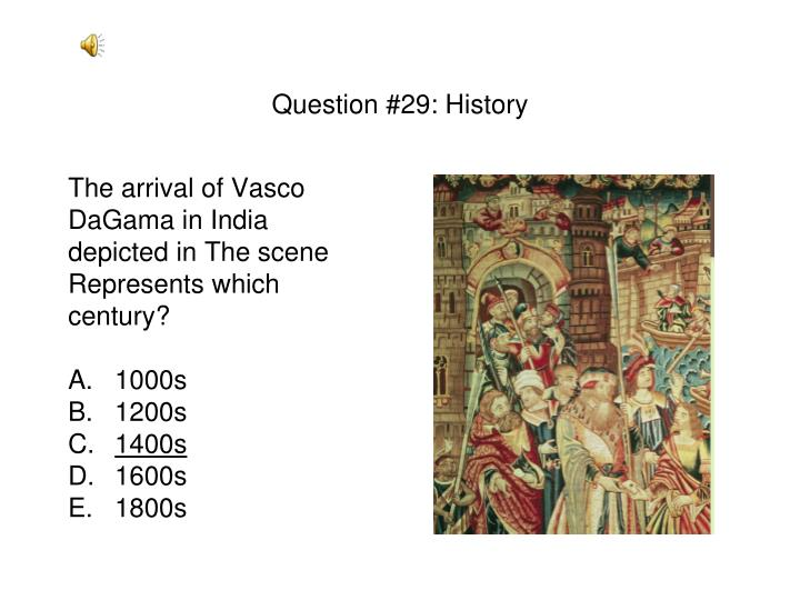 Question #29: History